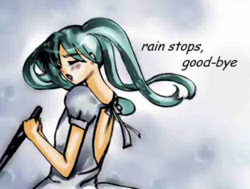 Rain stops, good-bye