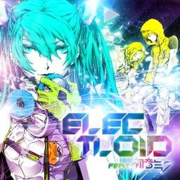 """Image of """"ELECTLOID feat. 初音ミク"""""""
