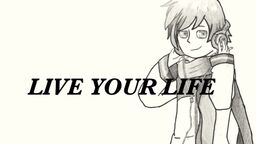 """Image of """"Live Your Life"""""""