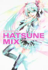 メーカー非公式 初音みっくす (Maker Hikōshiki Hatsune Mix)