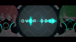 "Image of ""OVER DOSE"""