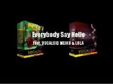 Everybody Say Hello