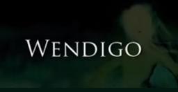 """Image of """"Wendigo"""""""