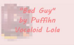"Image of ""Bad Guy"""