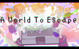 """Image of """"A World To Escape"""""""