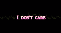 "Image of ""I Don't Care"""