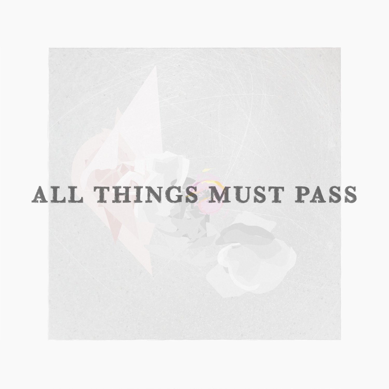 ALL THINGS MUST PASS | Vocaloi...