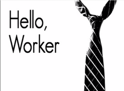 "Image of ""Hello, Worker"""