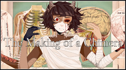 """Image of """"The Making of a Chimera"""""""