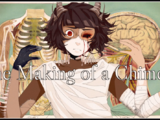 The Making of a Chimera