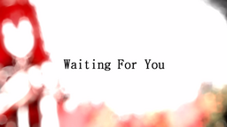 """Image of """"Waiting For You"""""""