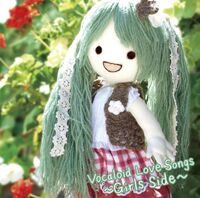 Vocaloid Love Songs 〜Girl's Side〜 album