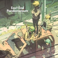 East end pandemonium