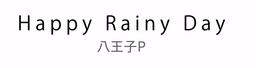"""Image of """"Happy Rainy Day"""""""