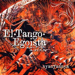 """Image of """"エル・タンゴ・エゴイスタ (El Tango Egoista)"""""""