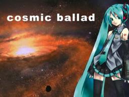 """Image of """"Cosmic ballad"""""""
