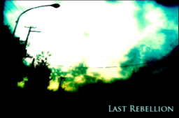 "Image of ""Last Rebellion"""