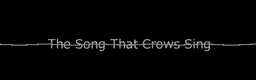 "Image of ""The Song That Crows Sing"""