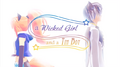 A wicked girl and a tin boy pv