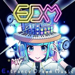 "Image of ""EXIT TUNES PRESENTS Entrance Dream Music"""