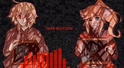 Dear HALCYON