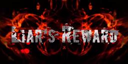 "Image of ""Liar's Reward"""