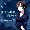 SILVER RAIN single