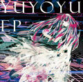 YUYOYU EP