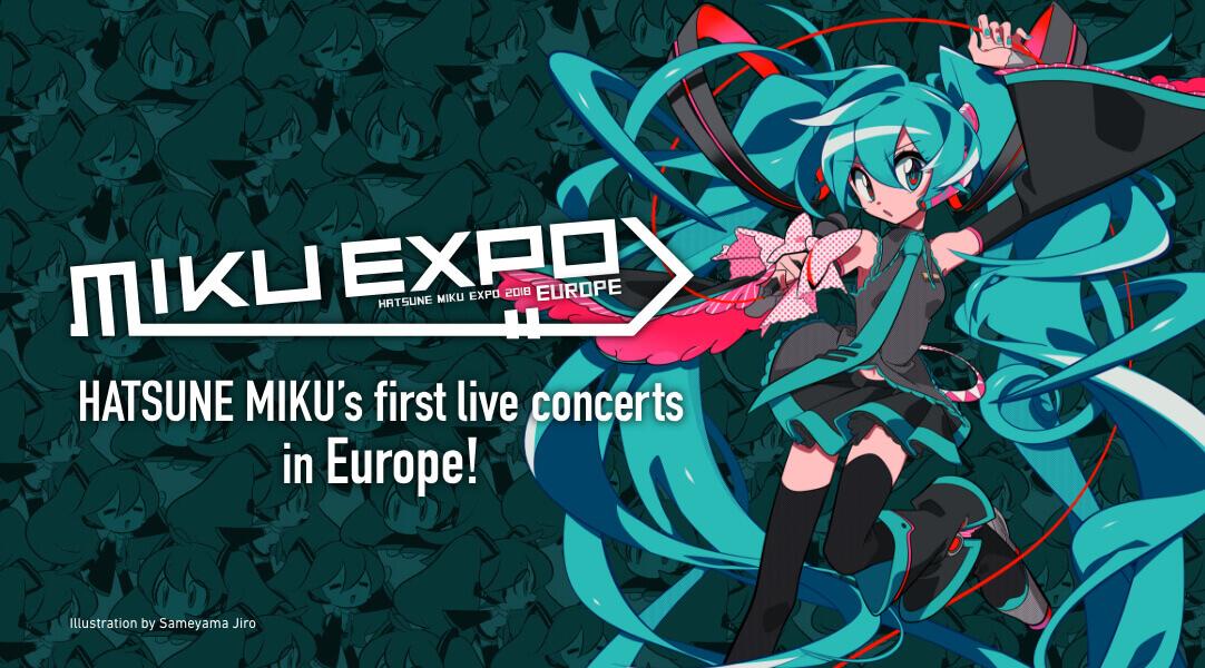 HATSUNE MIKU EXPO 2018 EUROPE | Vocaloid Wiki | FANDOM