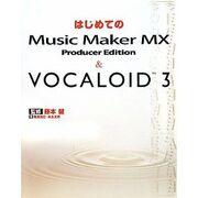 Musicmakermxvocaloid3