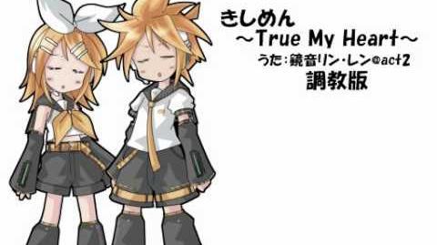 Kagamine Rin and Len (ACT 2) - True My Heart【 MP3 Link】