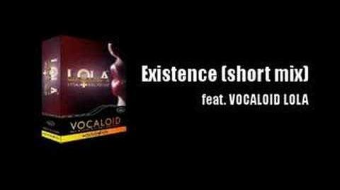 Existence (short mix)】VOCALOID LOLA