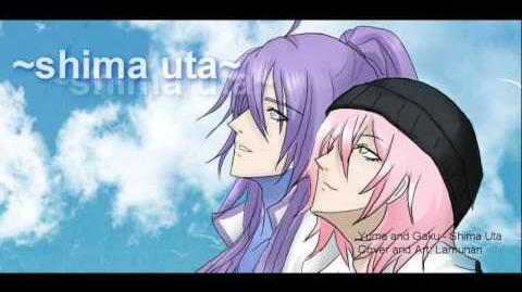 Gakupo & Yuma - Shima Uta