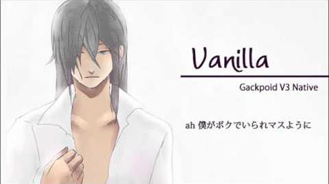 【V3がくっぽいどNative】 Vanilla 【GACKTカバー】