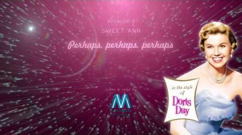 Perhaps, perhaps, perhaps - Vocaloid 3 Sweet Ann