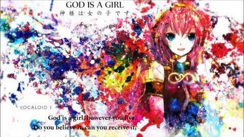 God is a Girl ~【VOCALOID 3 英語ルカ (vsq vsqx download)