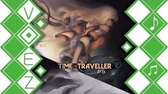 【VOEZ】 Time Traveller - Iris 【音源】