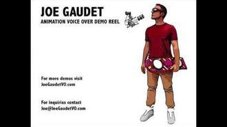 Joe Gaudet Animation Voice Over Demo Reel