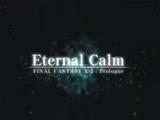 Eternal Calm: Final Fantasy X-2: Prologue