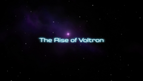 The Rise of Voltron (Beginning Scene)
