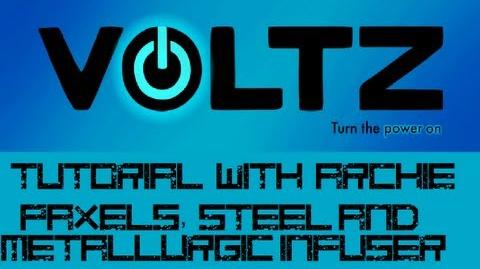 Voltz Tutorial - Paxels, Metallurgic Infusers and Steel!-0