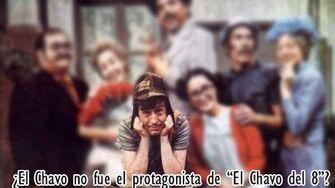 """¿EL CHAVO NO FUE EL VERDADERO PROTAGONISTA DE """"EL CHAVO DEL 8?"""