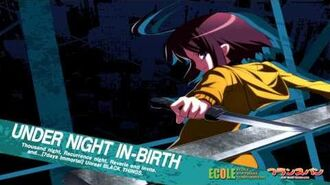 Under Night In-Birth OST- Night Walker(Linne's Theme)