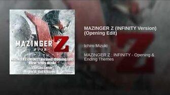 MAZINGER Z (INFINITY Version) (Opening Edit)