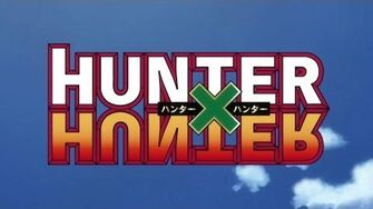 Departure! --- Hunter X Hunter (2011) Opening Full
