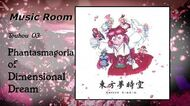 Track 03 - Eastern Mystical Love Consultation Touhou 03 Phantasmagoria of Dimensional Dream OST