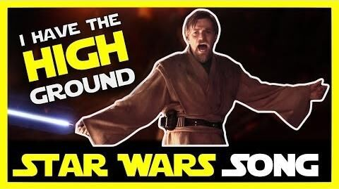 I Have the High Ground (Star Wars song)-1