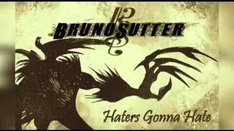 BRUNO SUTTER - Haters Gonna Hate