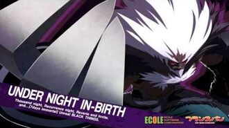 Under Night In-Birth OST- Maximize Power!(Waldstein's Theme)