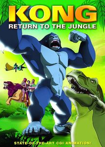Kong return to the jungle